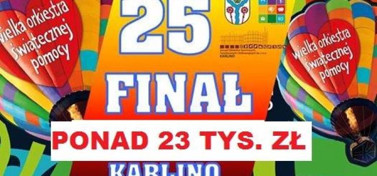 Pierwsze nieoficjalne wyniki finału w Karlinie to ponad 23 tys. zł . DZIĘKUJEMY!!!