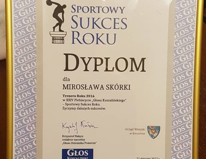 Trener roku 2016! Mirosław Skórka